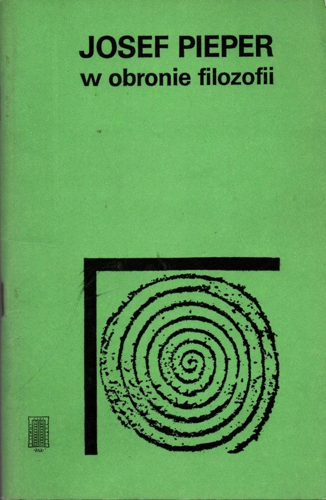 W obronie filozofii Josef Pieper