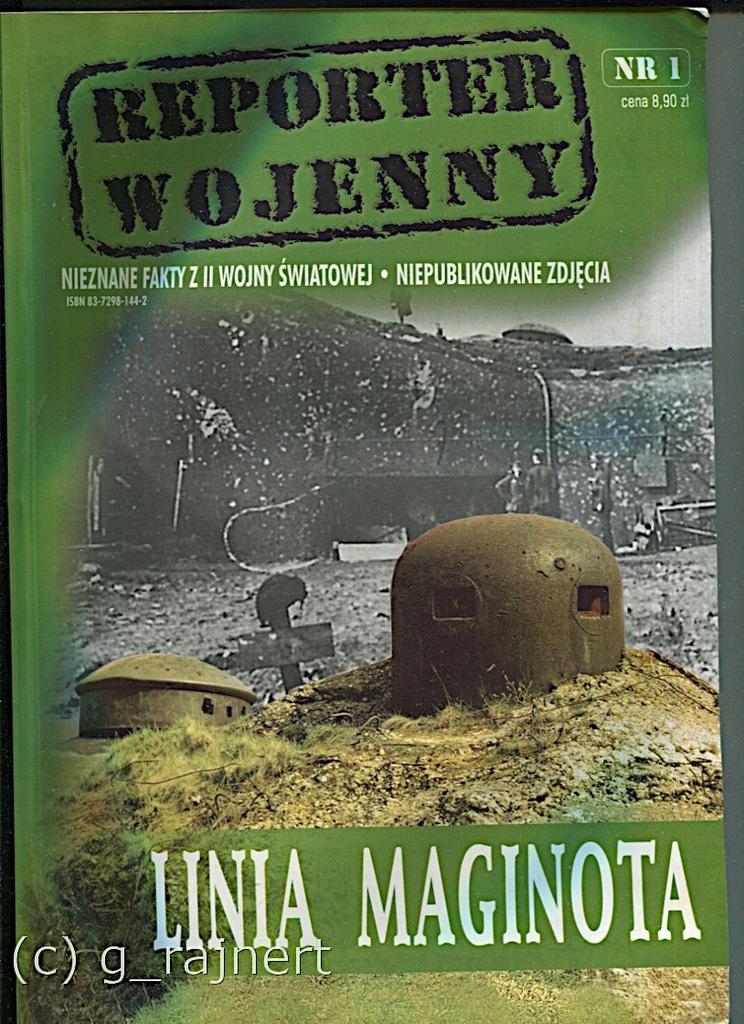 Reporter wojenny 1 Linia Maginota stan