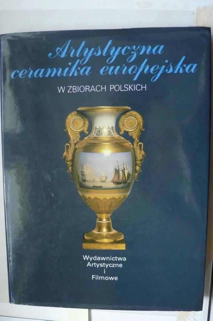 Album: Artystyczna ceramika europ w zb. polskich