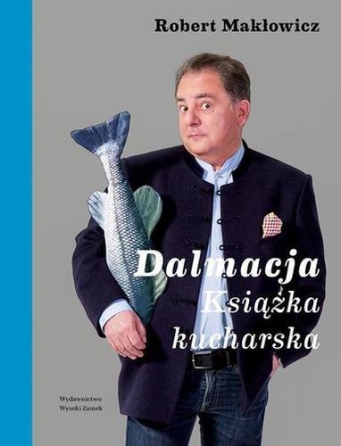 Makłowicz Dalmacja Książka kucharska