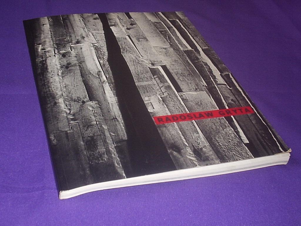 RADOSŁAW GRYTA RZEŻBA Katalog wystawy 1999