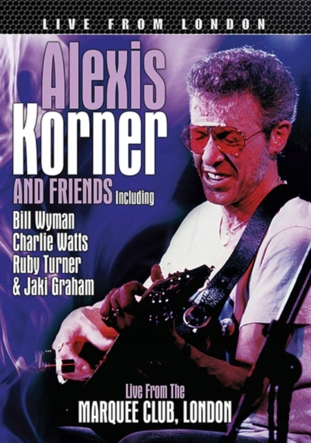 Alexis Korner and Friends: Live from London (2012)