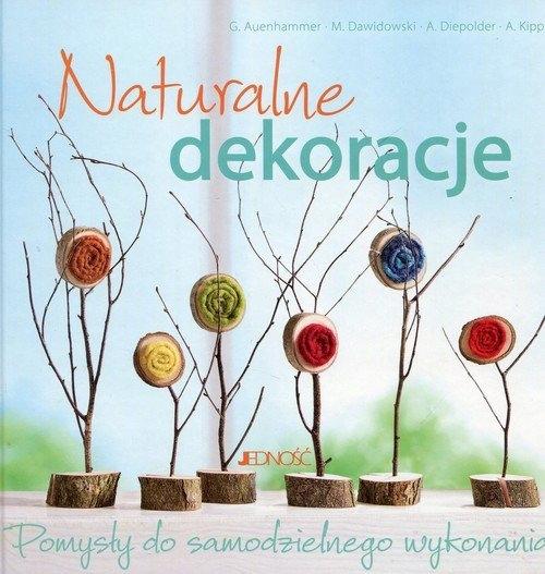 Naturalne dekoracje Pomysły do samodzielnego