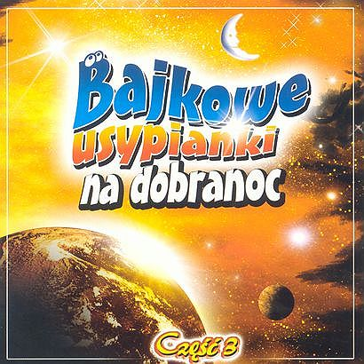 Bajki, usypianki dla dzieci, dobranocki (płyta CD)