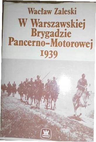 W warszawskiej brygadzie - Zaleski