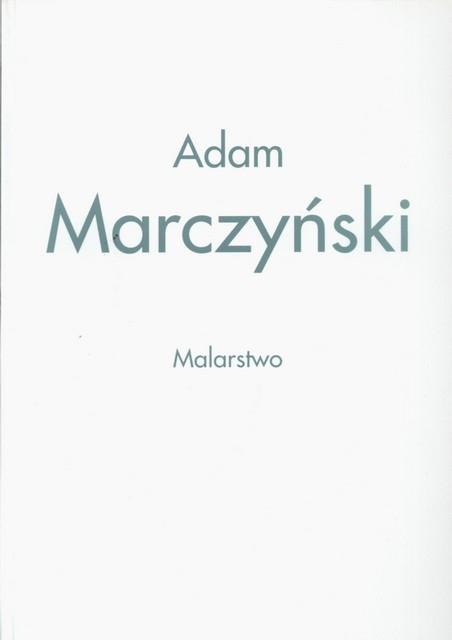 Adam Marczyński MALARSTWO