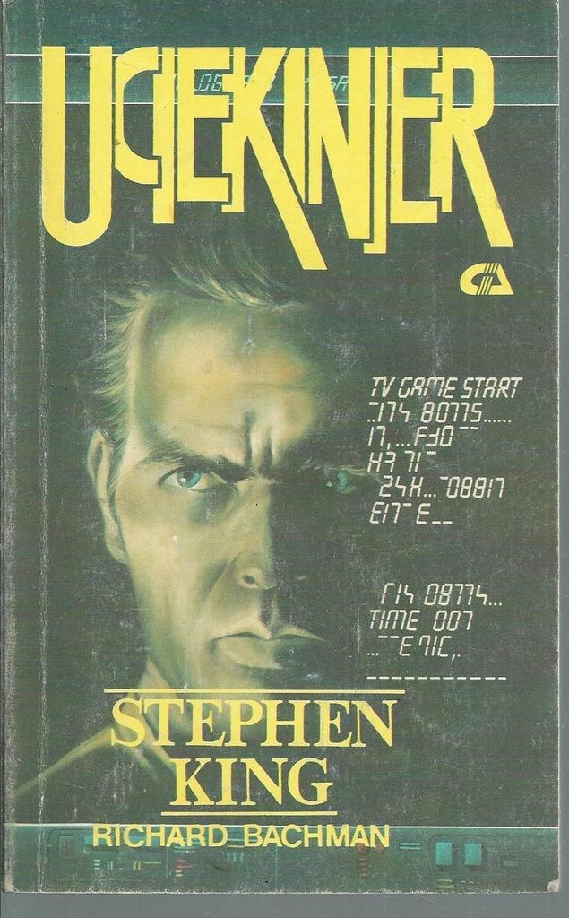 Uciekinier Richard Bachman, Stephen King
