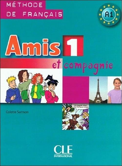 Amis et compagnie 1 Podręcznik
