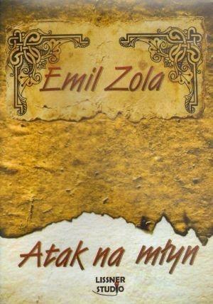 ATAK NA MŁYN AUDIOBOOK, EMIL ZOLA