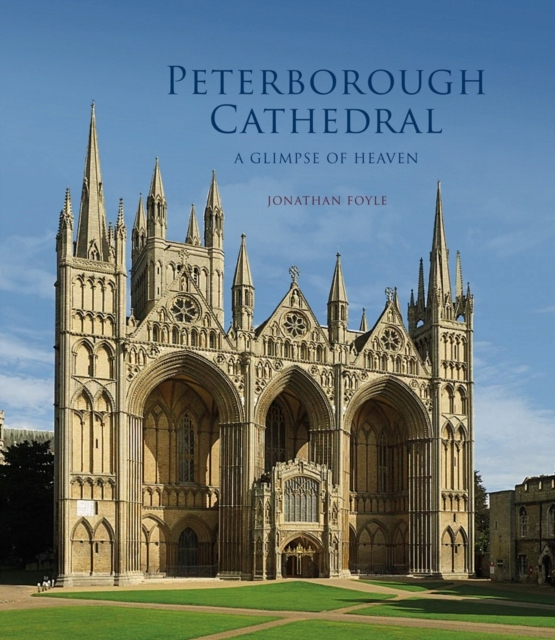 Peterborough Cathedral JONATHAN FOYLE