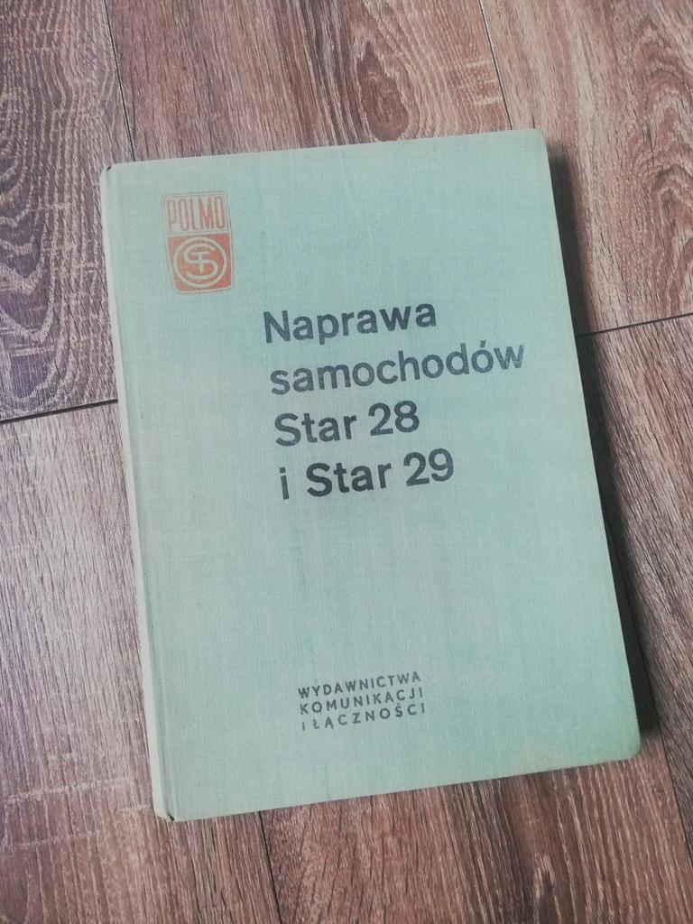 NAPRAWA SAMOCHODÓW STAR 28 i STAR 29