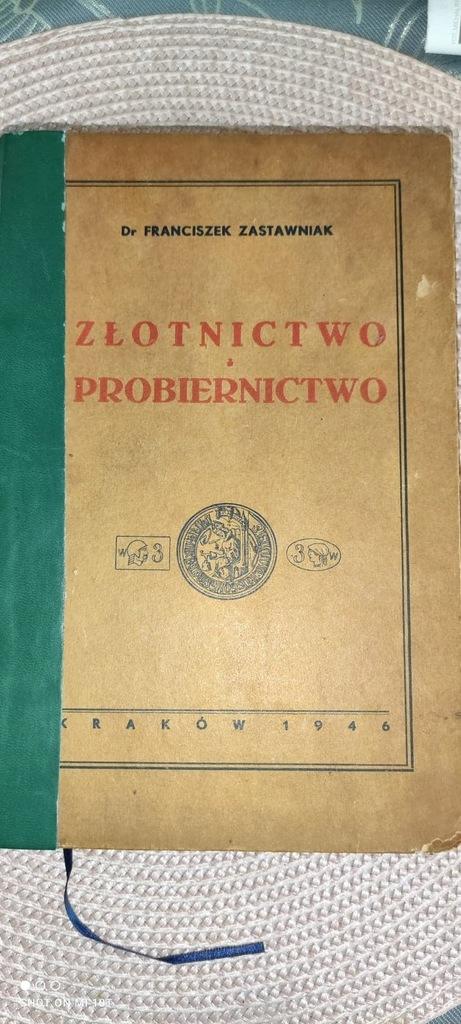 Książka Złotnictwo i probiernictwo F. Zastawniak