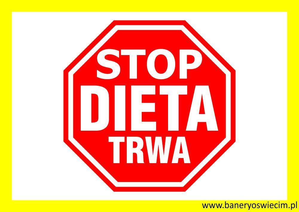 naklejka na lodówkę i nie tylko STOP DIETA TRWA