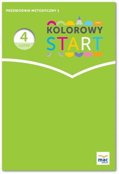 Przewodnik Metodyczny Kolorowy Start 4 Latek Cz 1 9099895530 Oficjalne Archiwum Allegro