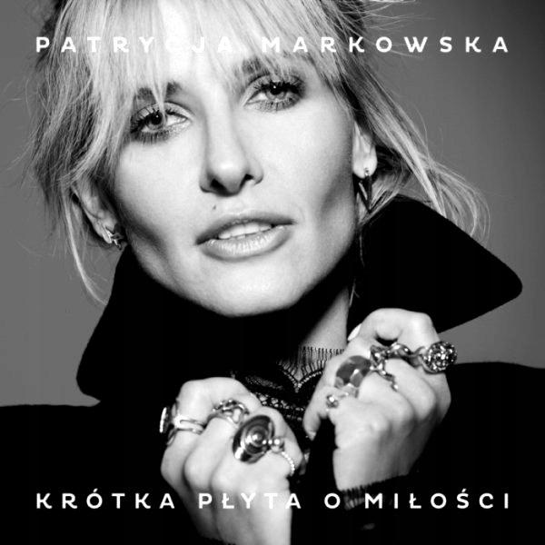 MARKOWSKA PATRYCJA Krótka płyta o miłości MOŻDŻER