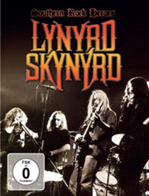Lynyrd Skynyrd: Southern Rock Heroes (2015)