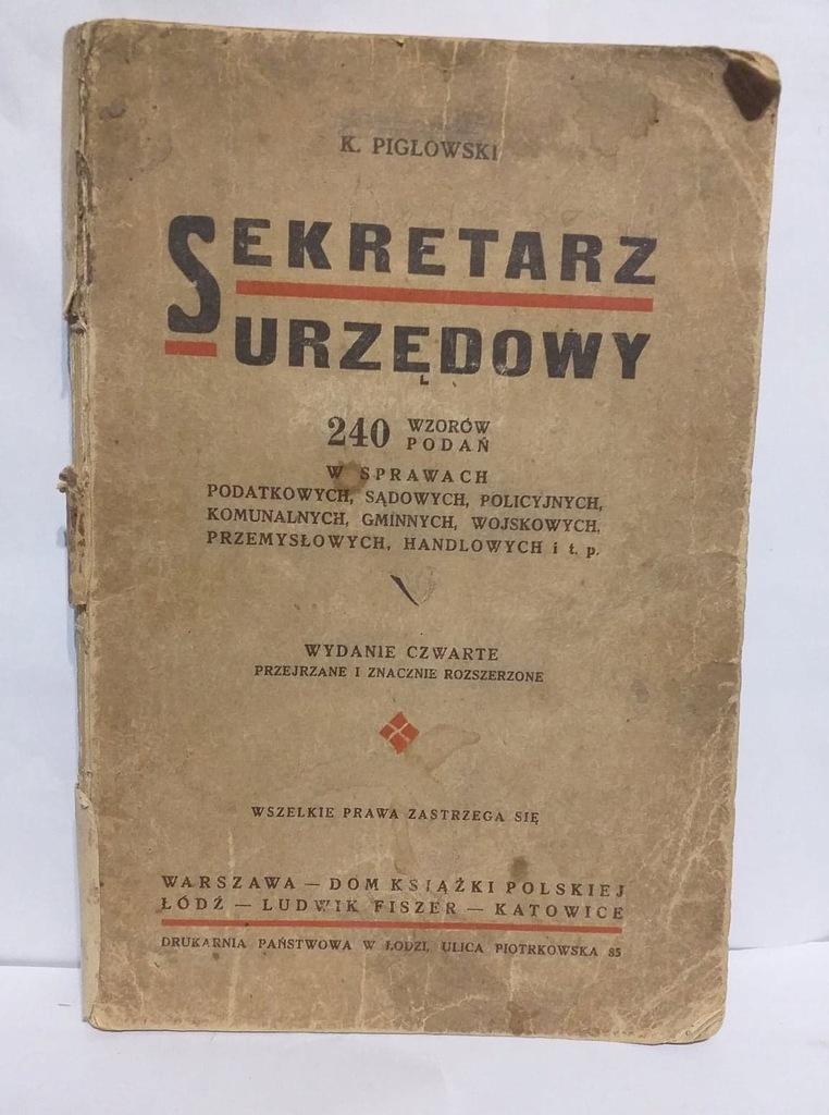 K.Piglowski- Sekretarz urzędowy 240 wzorów ok 1930