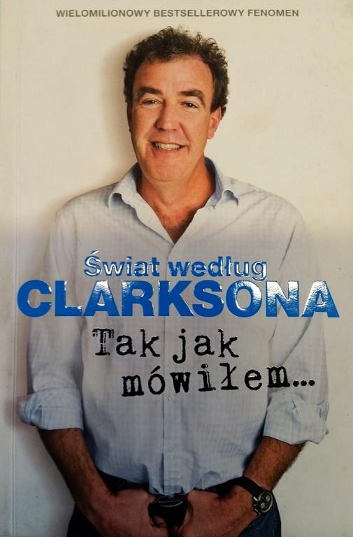 ♪♫  Świat wg CLARKSONA  ❤❤  Tak jak mówiłem... ♫♪