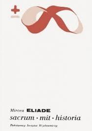 Sacrum mit historia Mircea Eliade