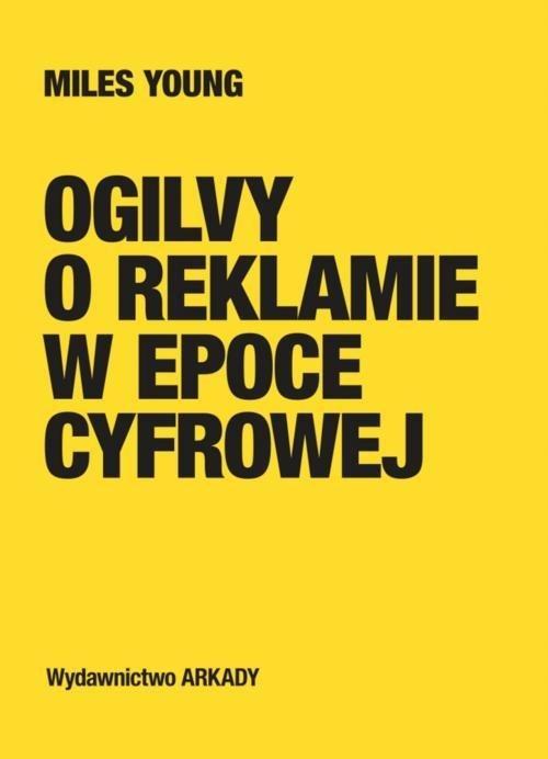 OGILVY O REKLAMIE W EPOCE CYFROWEJ, YOUNG MILES