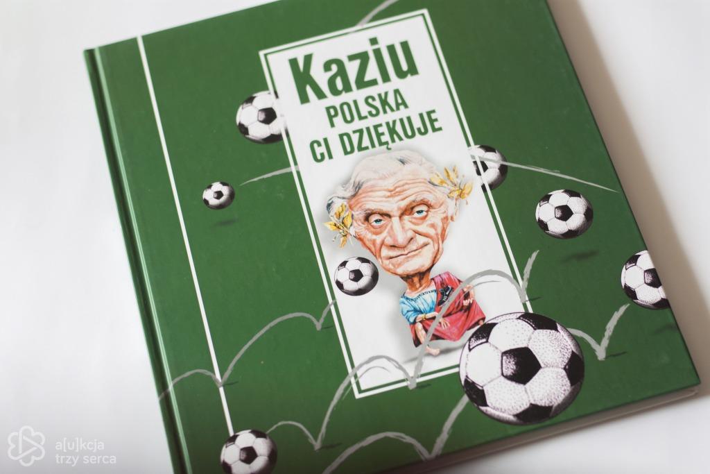 Książka Kaziu, Polska Ci dziękuje