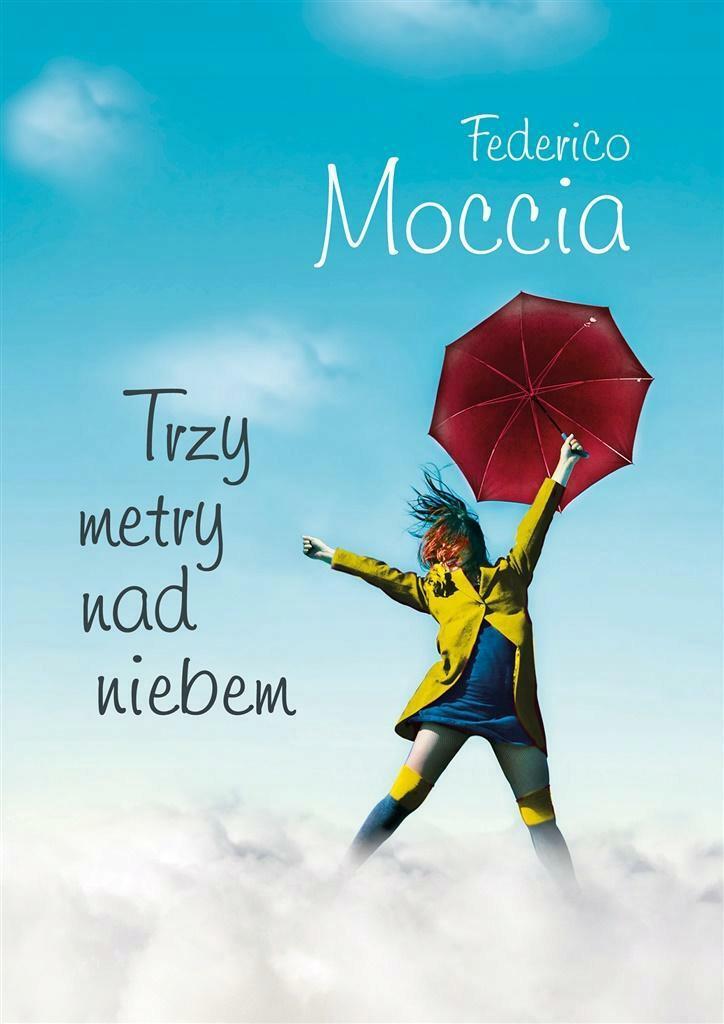 Trzy Metry Nad Niebem Federico Moccia 9590247938 Oficjalne Archiwum Allegro