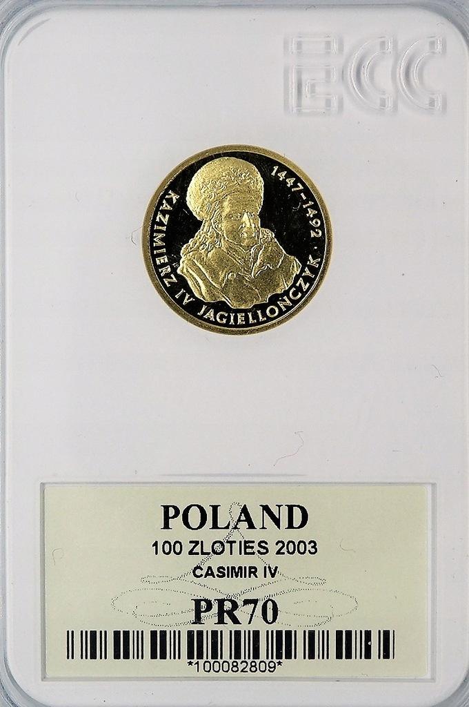 MZ 100 zł 2003 Kazimierz IV - GCN PF70 MAX