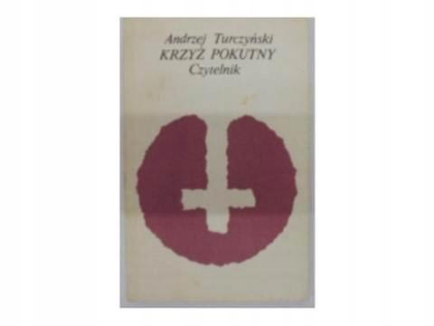 Krzyż pokutny - A.Turczyński