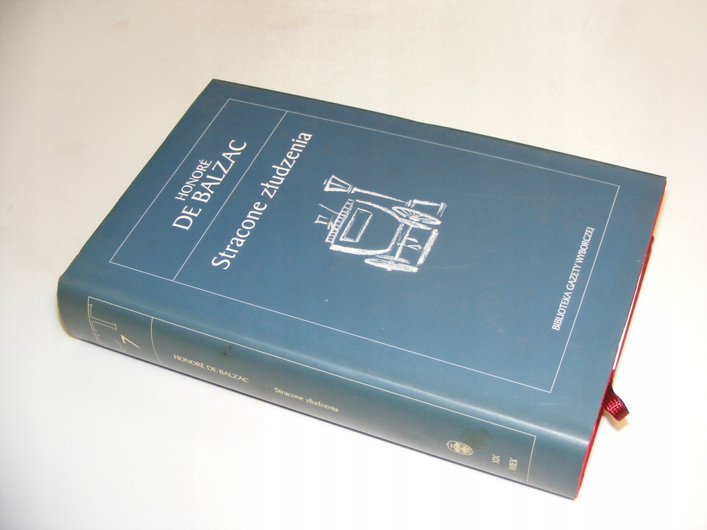 STRACONE ZŁUDZENIA Honore De Balzac TWARDA BDB GW