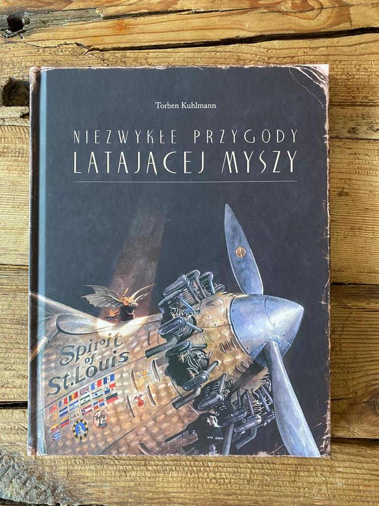 Niezwykle Przygody Latajacej Myszy Torben Kuhlmann 9736867948 Oficjalne Archiwum Allegro