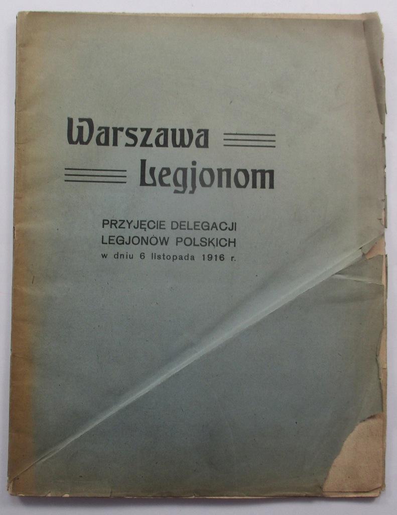 Warszawa Legionom Przyjecie delegacji 1916 Legiony