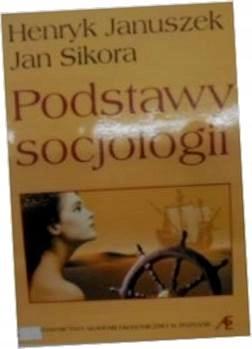 Podstawy socjologii - H.Januszek i in.
