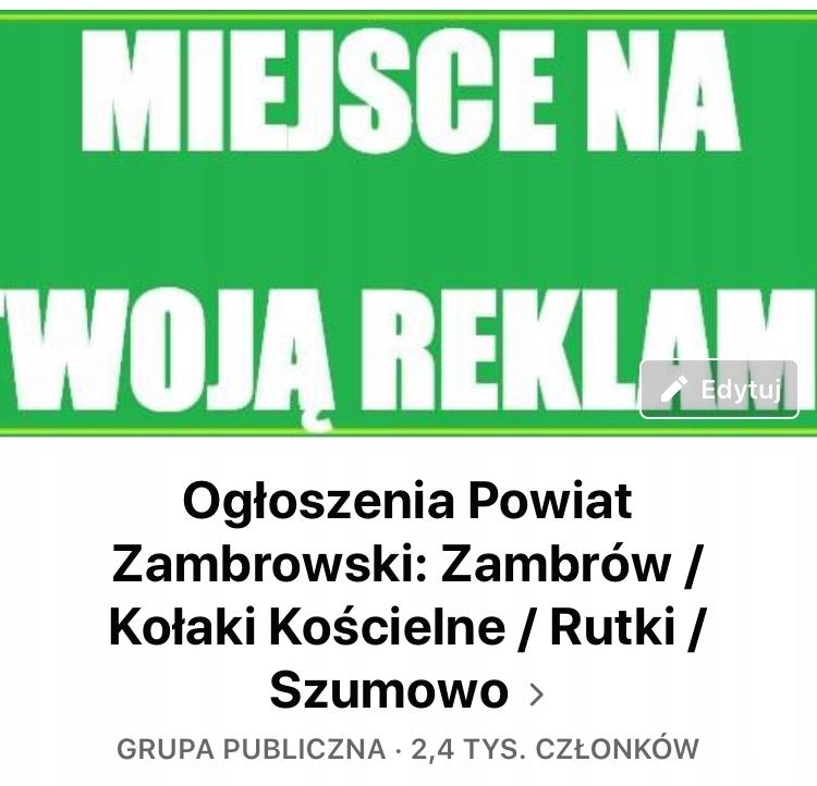 """Ogłoszenia powiat zambrowski"" grupa na Facebooku"