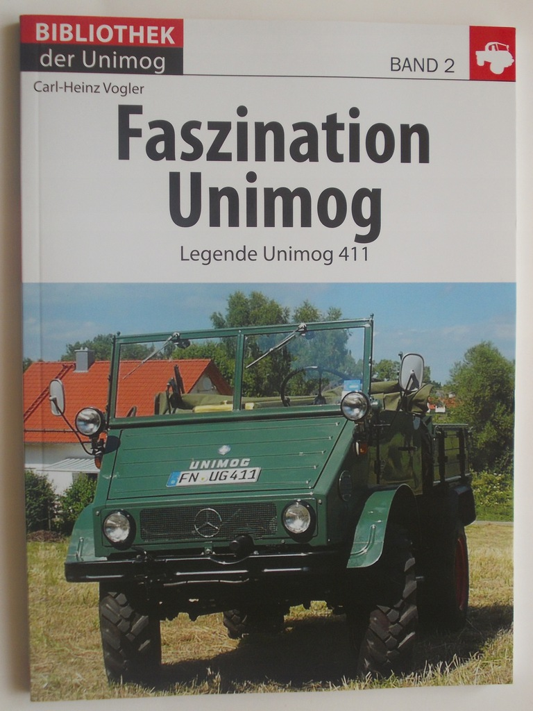 UNIMOG 411 - FASCYNACJA I LEGENDA