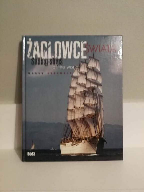 Książka Żaglowce świata Sailing ships of the world