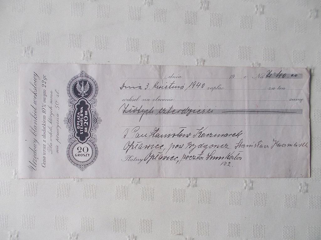 Weksel - Bydgoszcz - Opławiec - 1940 rok.