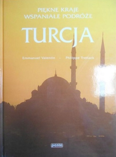 Piękne kraje wspaniałe podróże. Turcja