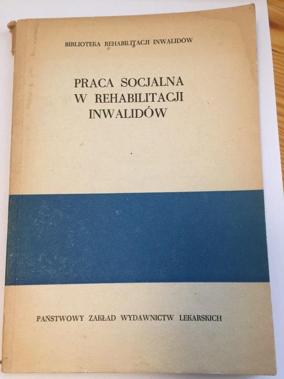 Praca socjalna w rehabilitacji inwalidów 1972