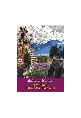 Fiedler I znowu kusząca Kanada