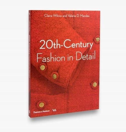 20th-Century Fashion in Detail Wilcox