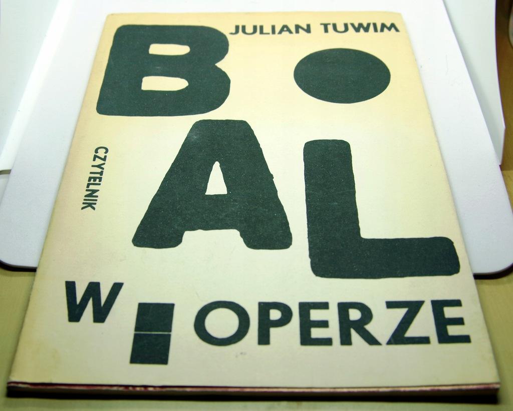 Julian Tuwim Bal W Operze