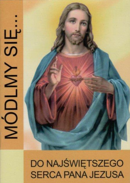MODLITEWNIK DO NAJŚWIĘTSZEGO SERCA PANA JEZUSA