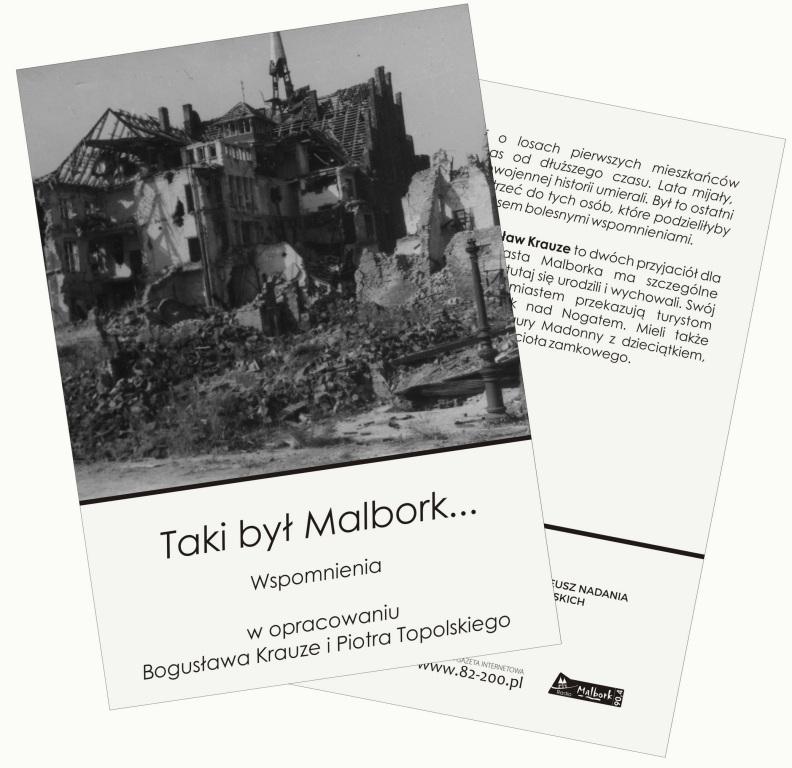 Taki był Malbork... Wspomnienia mieszkańców.