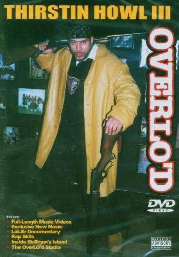 DVD Thirstin Howl Iii Overlo`d