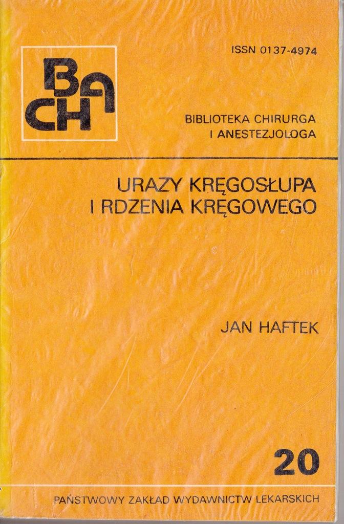 Urazy kręgosłupa i rdzenia kręgowego Haftek