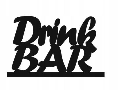 Napis na drink bar sklejka 3 mm