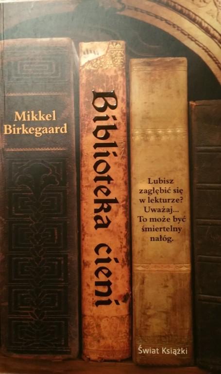 BIBLIOTEKA CIENI Mikkel Birkegaard