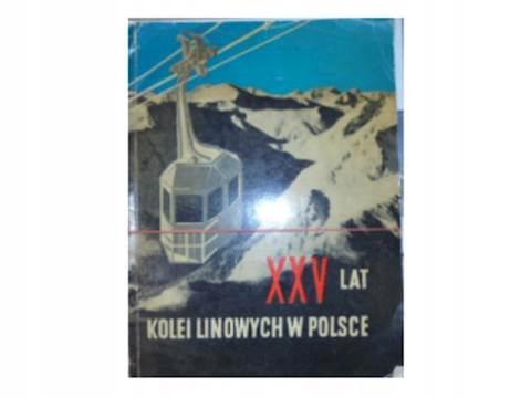 XXV lat kolei liniowych w Polsce - i inni
