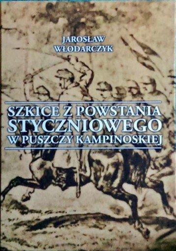 Szkice z powstania Styczniowego WłodarczyK BDB!