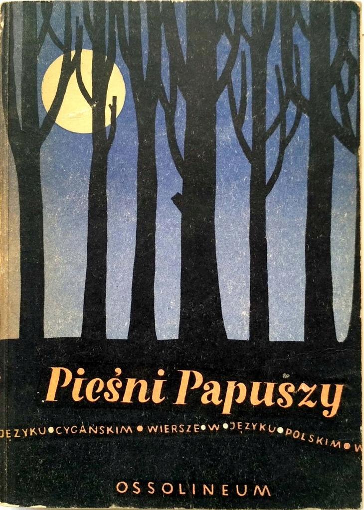 Jerzy Ficowski Pieśni Papuszy
